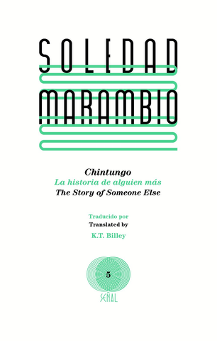 Chintungo: La historia de alguien más / The Story of Someone Else