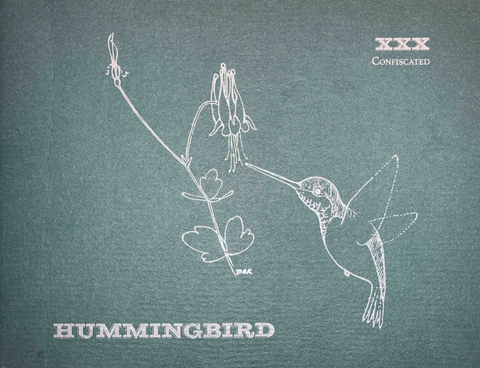Hummingbird Vol. 30.2 | Confiscated