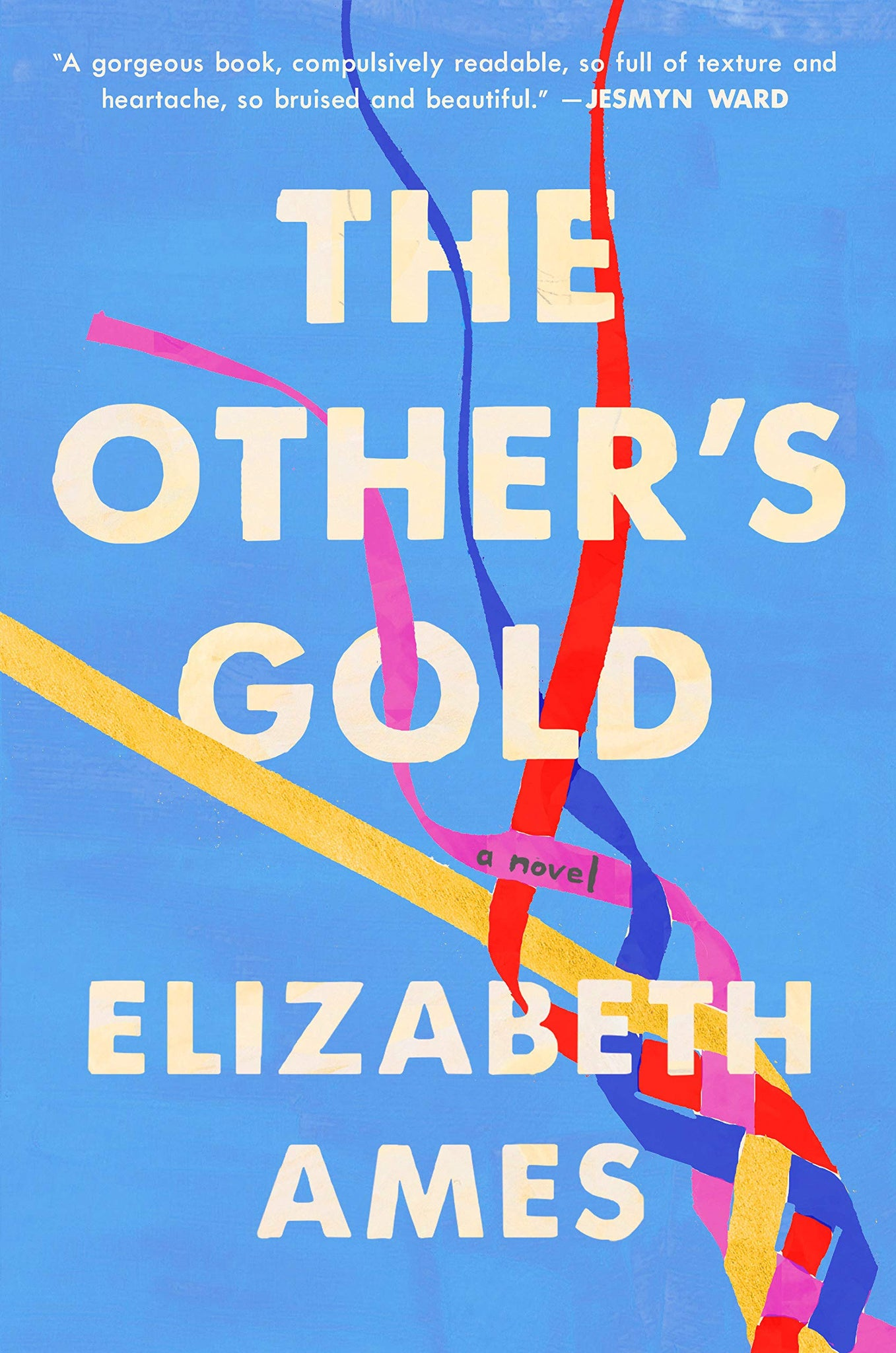 The Other's Gold: A Novel (Hardcover)