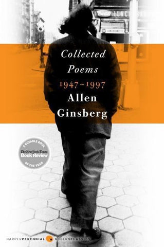 Allen Ginsburg: Collected Poems 1947-1997