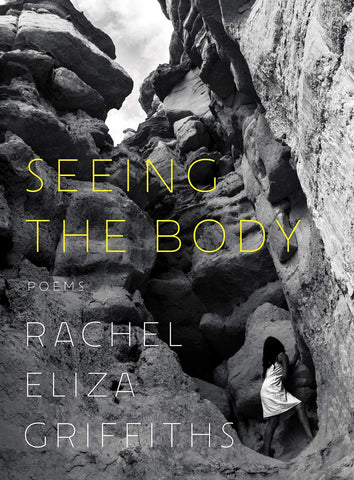 Seeing the Body: Poems (Hardcover)
