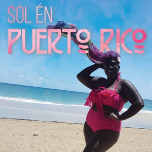 Sol én Puerto Rico: A Healing Journey through Reflections, Poetry, and Pictures