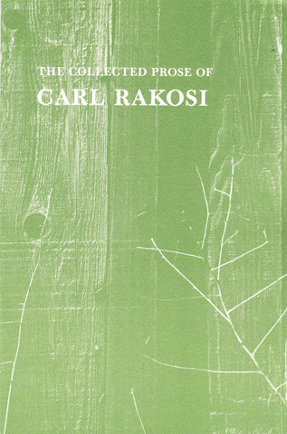 Collected Prose of Carl Rakosi