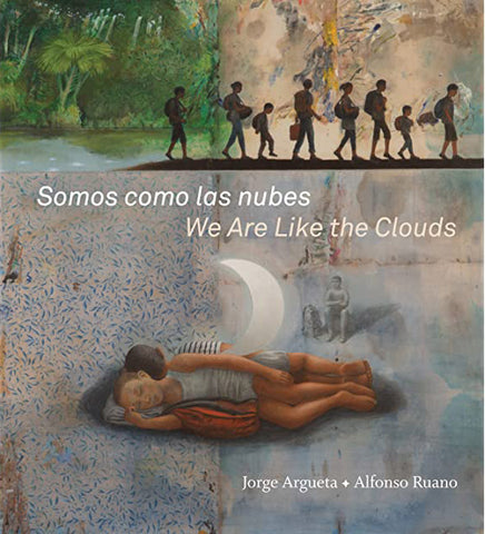 Somos como las nubes / We Are Like the Clouds (Hardcover)