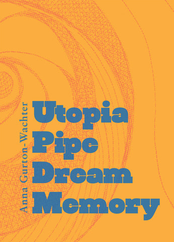Utopia Pipe Dream Memory