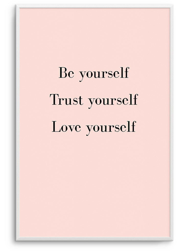 BE YOURSELF - FINE ART POSTER