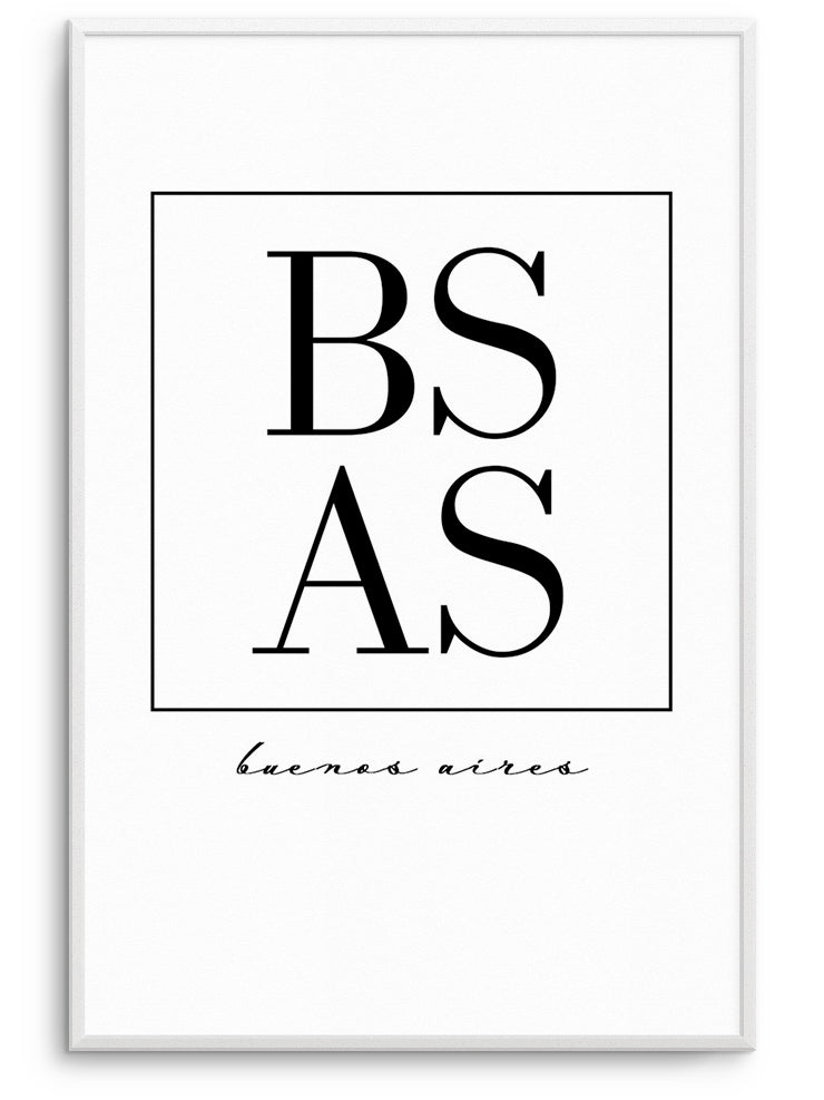 BS AS BUENOS AİRES - FINE ART POSTER
