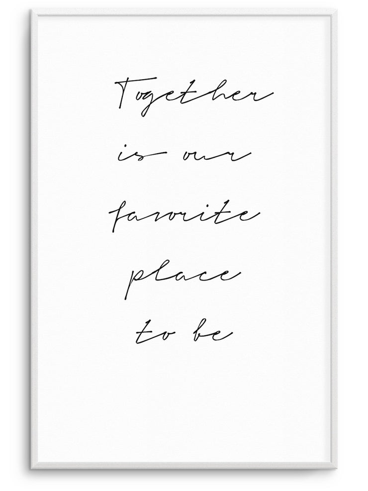 TOGETHER - FINE ART POSTER