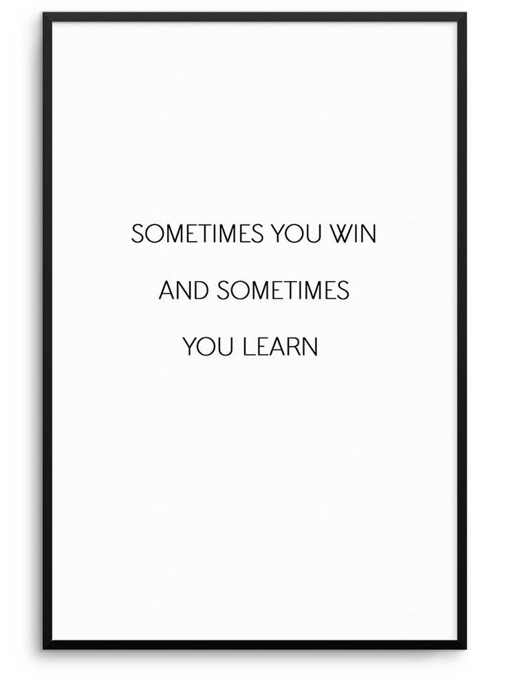 WIN OR LEARN - DEKORATİF BASKI