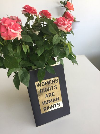 Women's Rights are Human Rights Notebook