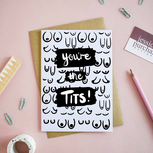 You're The Tits Greetings Card - Katrilee