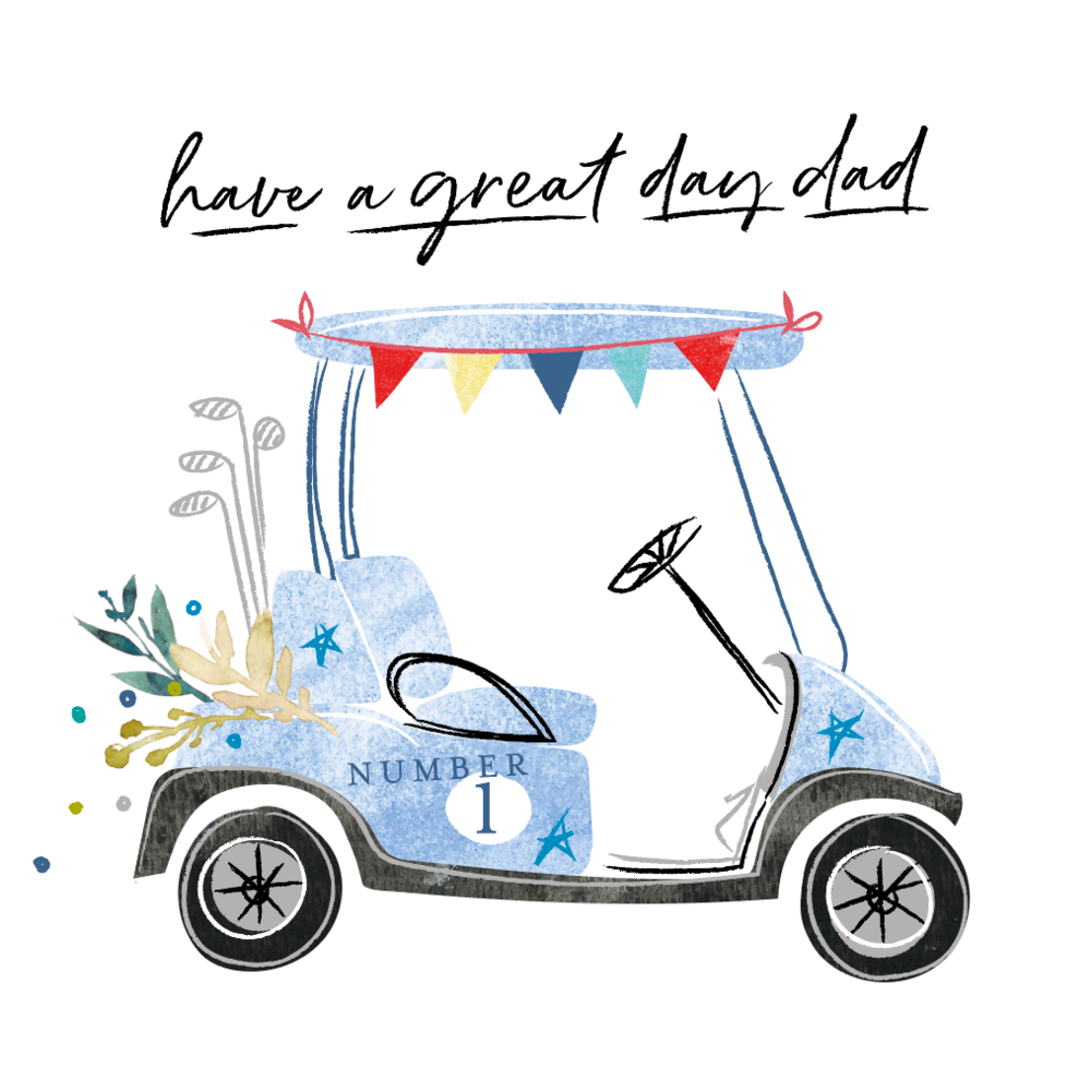 Have A Great Day Dad - Father's Day card - golf cart