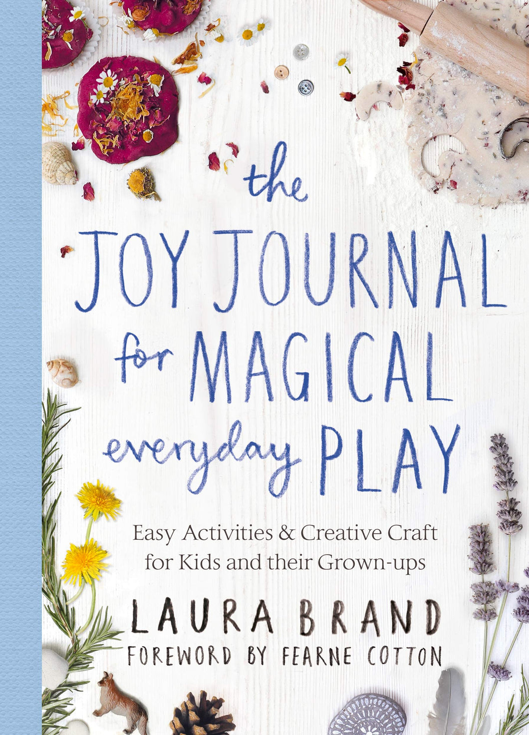 Joy Journal For Magical Everyday Play