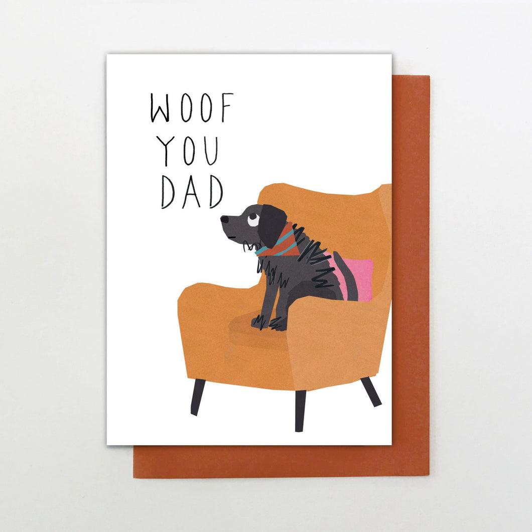 Woof You Dad - Father's Day card