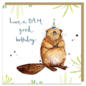 Have a DAM Good Birthday card