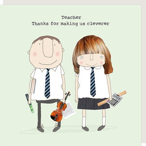 Teacher Thanks for making us cleverer card