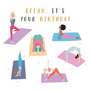 Relax It's Your Birthday - yoga