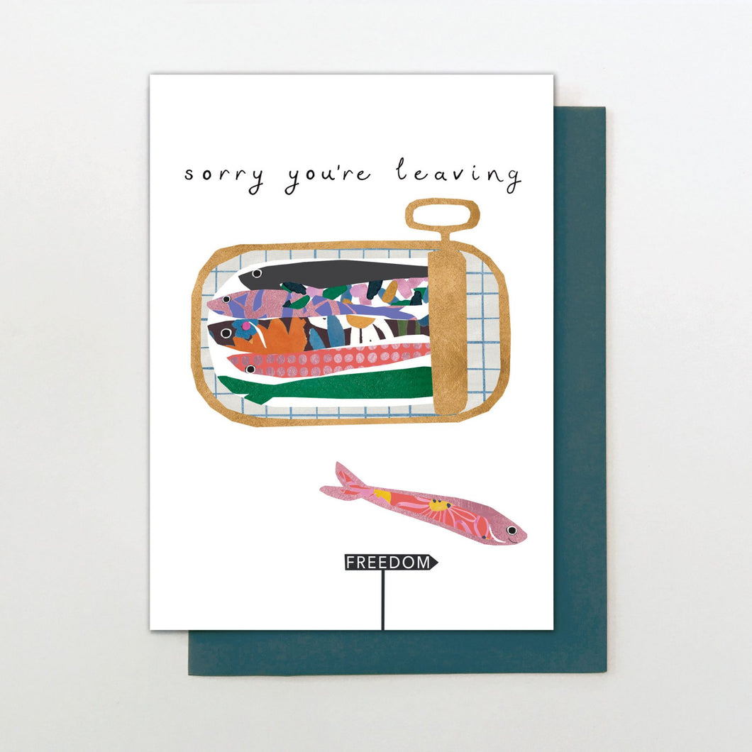 Sorry You're Leaving - sardines