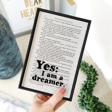 Load image into Gallery viewer, Yes I Am A Dreamer - book page print