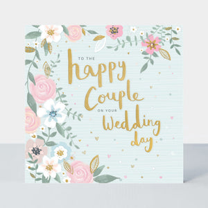 To the Happy Couple on Your Wedding Day