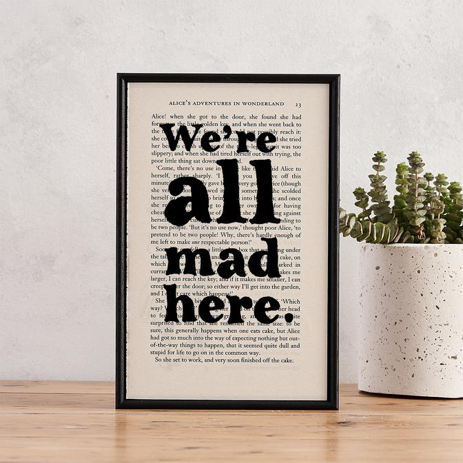 We're All Mad Here - book page print