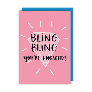 Bling Bling You're Engaged!