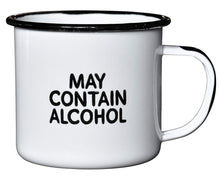 "Load image into Gallery viewer, MAY CONTAIN ALCOHOL | Enamel""Coffee"" Mug 