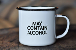 "MAY CONTAIN ALCOHOL | Enamel""Coffee"" Mug 