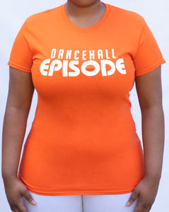 Dancehall Episode Signature Womens T-Shirt - Orange
