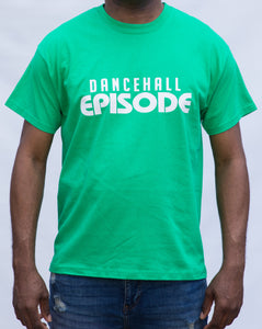 Dancehall Episode Signature T-Shirt