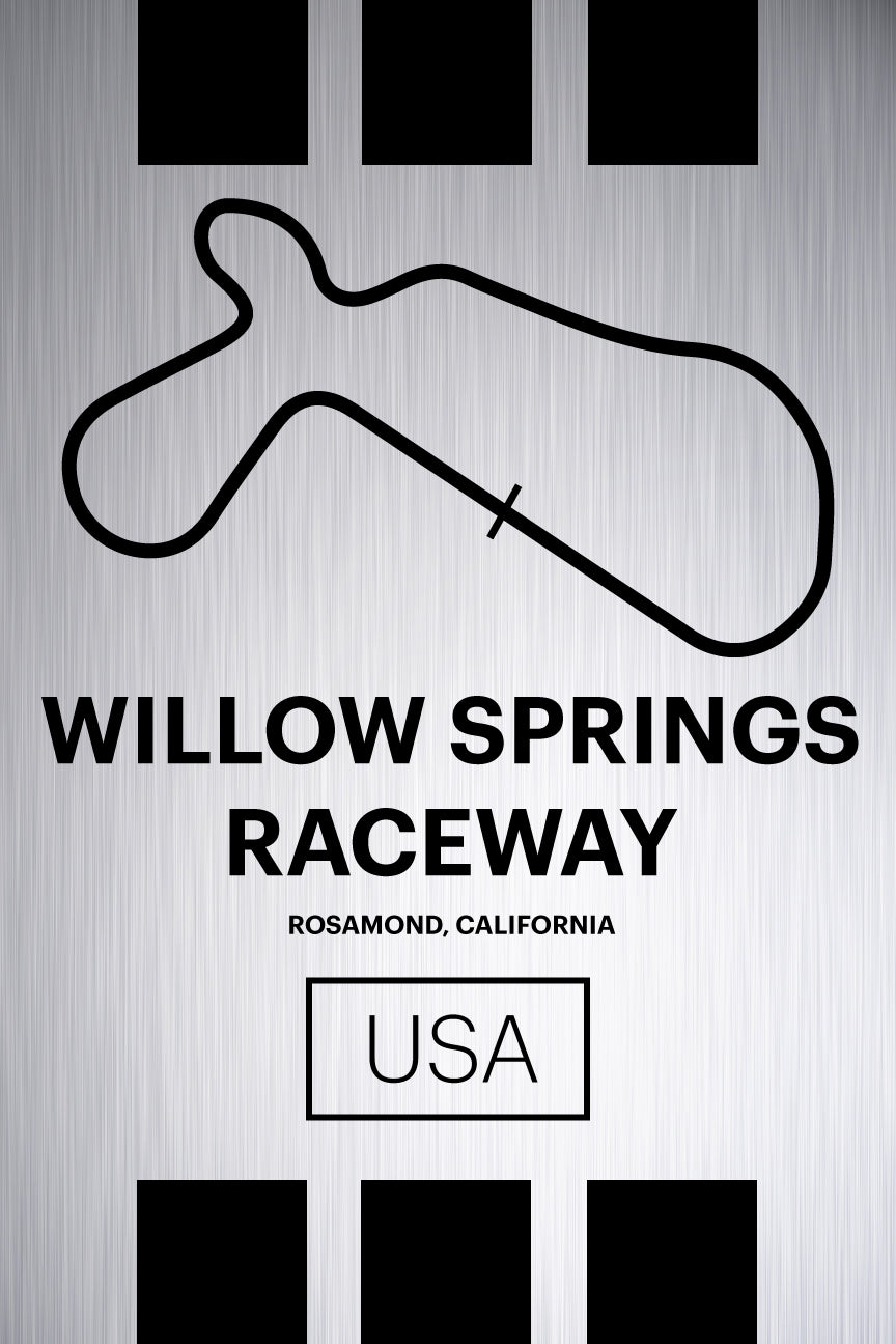 Willow Springs Raceway - Pista Series - Raw Metal