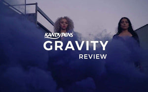 Kandypens Gravity Review | Yours Waits For You