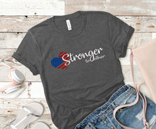 Load image into Gallery viewer, Stronger Together - Unisex T-shirt