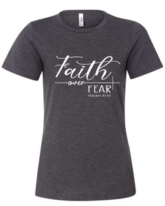 Faith over Fear - Ladies Tee