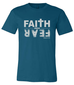 Faith over Fear - Mens T-shirt