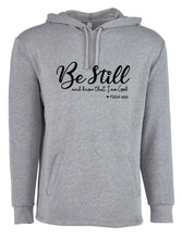 Load image into Gallery viewer, Be Still and Know - Fleece Hoodie - 7.4 oz.