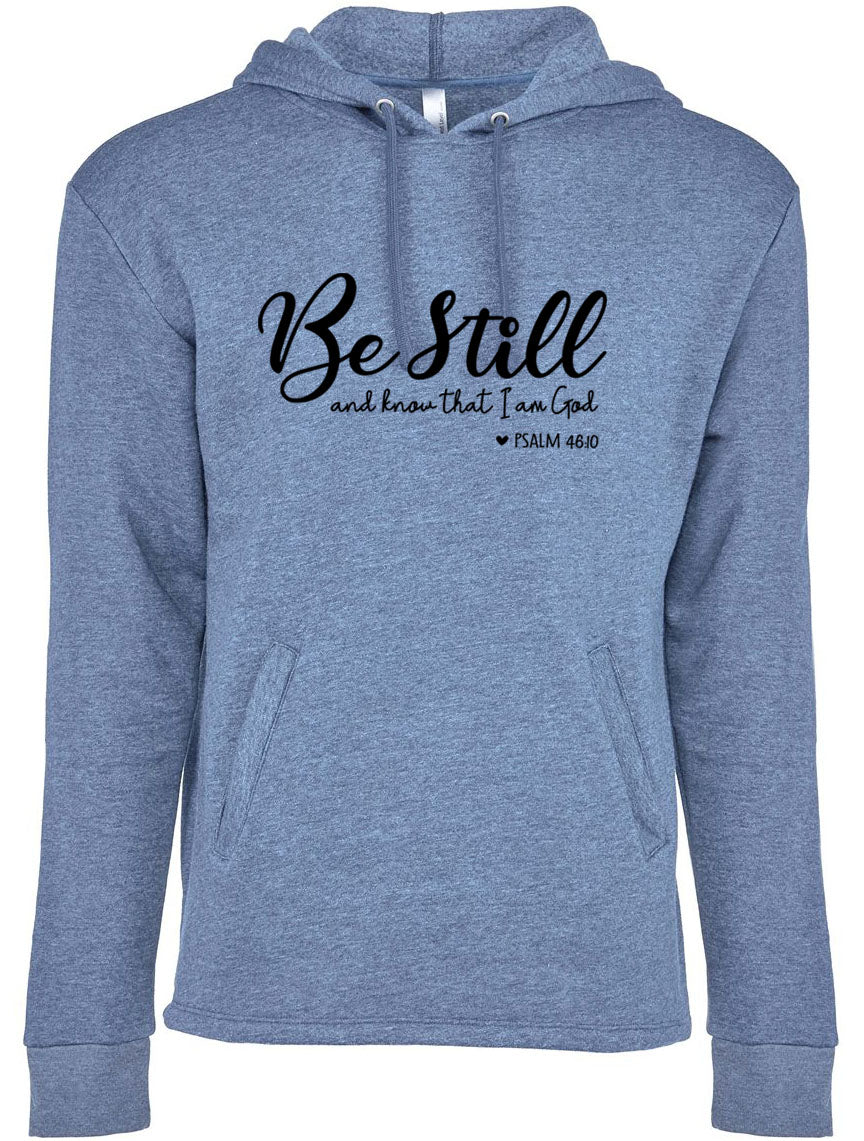 Be Still and Know - Fleece Hoodie - 7.4 oz.