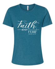 Load image into Gallery viewer, Faith over Fear - Ladies Tee