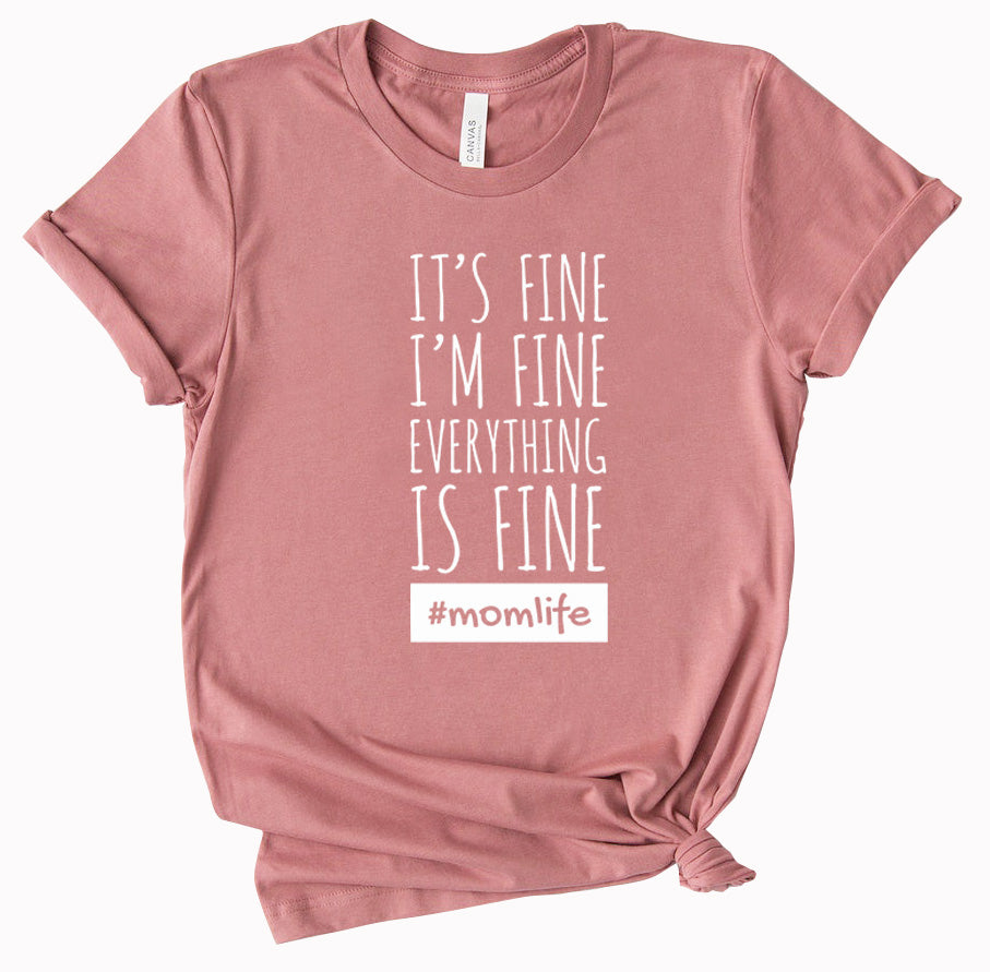 I'm Fine - ladies tee - Mauve