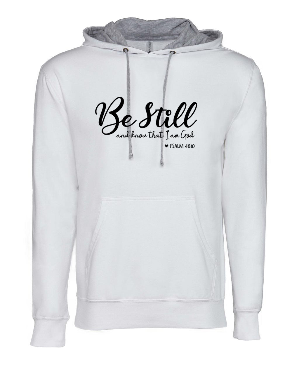 Be Still and Know - Lightweight Hoodie - 5.5 oz.