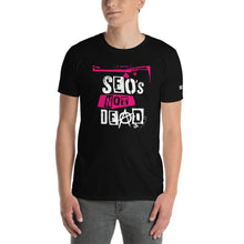 Load image into Gallery viewer, SEO's Not Dead Unisex T-Shirt (black)