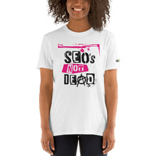 Load image into Gallery viewer, SEO's Not Dead Short-Sleeve Unisex T-Shirt
