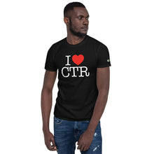 Load image into Gallery viewer, I Love CTR Unisex T-Shirt (Black)