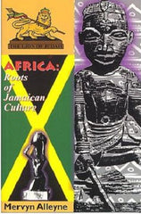 Africa: Roots of Jamaican Culture