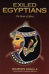 Exiled Egyptians: The Heart of Africa