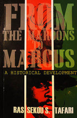 From the Maroons to Marcus: A Historical Development