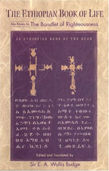 The Ethiopian Book of Life aka The Bandlet of Righteousness