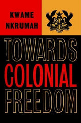 Towards Colonial Freedom
