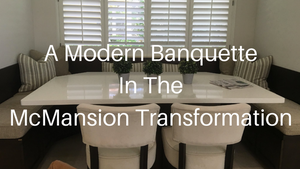 A Modern Banquette in the McMansion Transformation