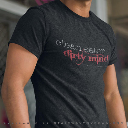 Clean Eater, Dirty Mind<br/> Unisex Tri-Blend T-Shirt